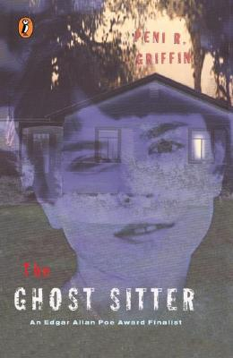 The Ghost Sitter - Griffin, Peni R