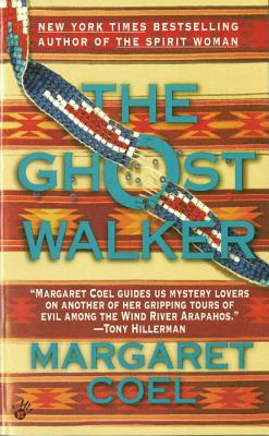 The Ghost Walker - Coel, Margaret