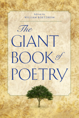 The Giant Book of Poetry - Roetzheim, William H