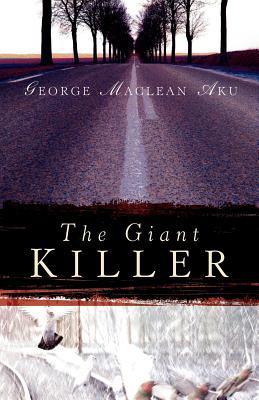 The Giant Killer - Aku, George MacLean