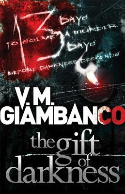 The Gift of Darkness - Giambanco, Valentina