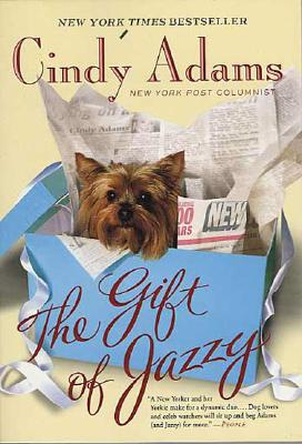 The Gift of Jazzy - Adams, Cindy, and Adam, Cindy