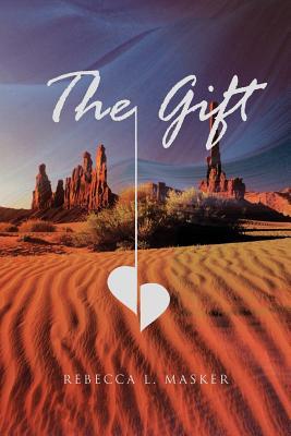 The Gift - Masker, Rebecca L