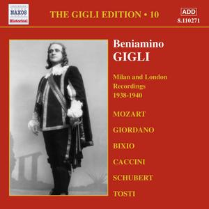 The Gigli Edition Vol. 10: Milan & London Recordings, 1938-1940 -