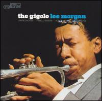The Gigolo [Bonus Track] - Lee Morgan