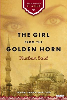 The Girl from the Golden Horn - Said, Kurban