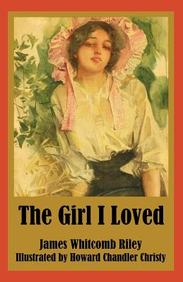 The Girl I Loved - Riley, James Whitcomb