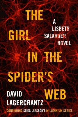 The Girl in the Spider's Web - Lagercrantz, David