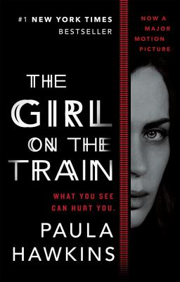 The Girl on the Train (Movie Tie-In) - Hawkins, Paula