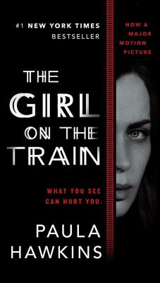 The Girl on the Train (Movie Tie-In) - Hawkins, Paula