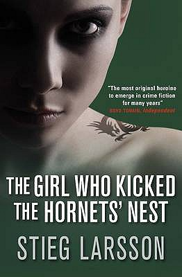 The Girl Who Kicked the Hornet's Nest - Stieg Larsson, and Reg Keeland (Translated by)