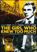 The Girl Who Knew Too Much - Francis D. Lyon