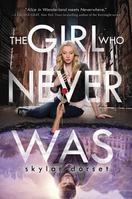 The Girl Who Never Was - Dorset, Skylar