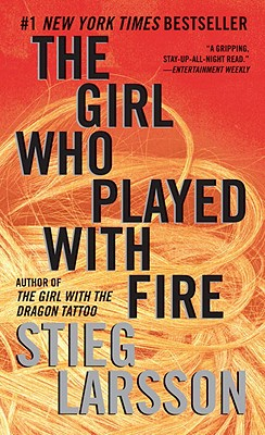 The Girl Who Played with Fire: Book 2 of the Millennium Trilogy - Larsson, Stieg