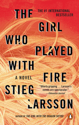 The Girl Who Played with Fire - Larsson, Stieg