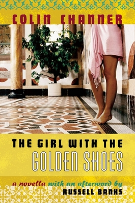 The Girl with the Golden Shoes - Channer, Colin