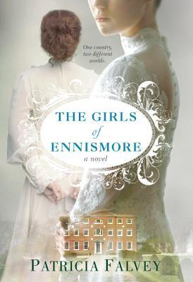 The Girls of Ennismore - Falvey, Patricia