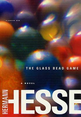 The Glass Bead Game: (Magister Ludi) a Novel - Hesse, Hermann