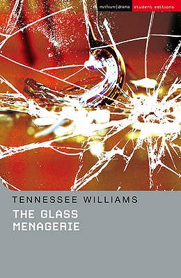 "The ""Glass Menagerie"" - Williams, Tennessee, and Bottoms, Stephen (Editor)"