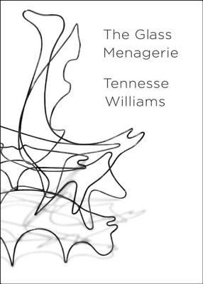 The Glass Menagerie - Williams, Tennessee, and Kushner, Tony, Professor (Introduction by), and Duncan, Robert