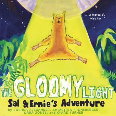 The Gloomy Light: Sal & Ernie's Adventure - Alexander, Joshua