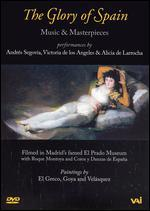 The Glory of Spain: Music & Masterpieces