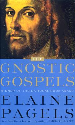 The Gnostic Gospels - Pagels, Elaine