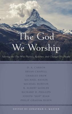 The God We Worship - Master, Jonathan L (Editor)