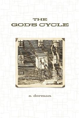 The God's Cycle - Dorman, S