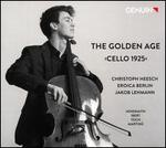 The Golden Age: Cello 1925