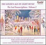 The Golden Age of Light Music: The Lost Transcriptions, Vol. 2
