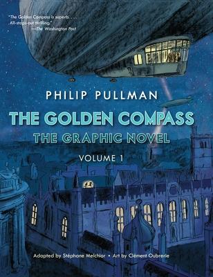 The Golden Compass Graphic Novel, Volume 1 - Pullman, Philip