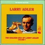 The Golden Era of Larry Adler, Vol. 1