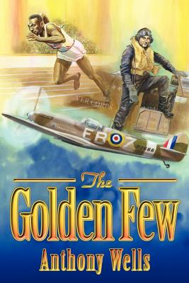 The Golden Few - Wells, Anthony