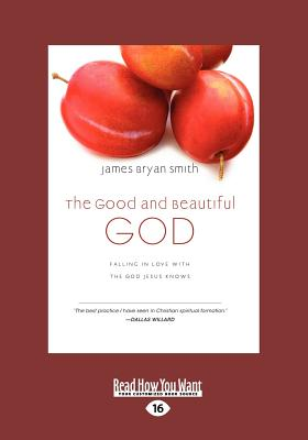 9781459628748 The Good And Beautiful God Falling In Love border=