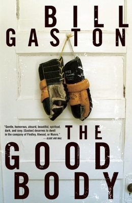 The Good Body - Gaston, Bill
