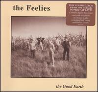 The Good Earth [Bonus Tracks] - The Feelies