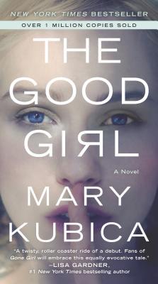 The Good Girl - Kubica, Mary