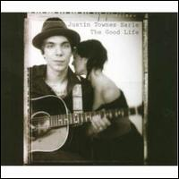 The Good Life - Justin Townes Earle