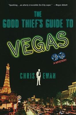 The Good Thief's Guide to Vegas - Ewan, Chris