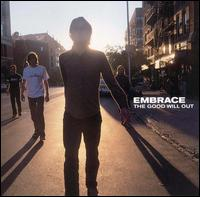 The Good Will Out - Embrace