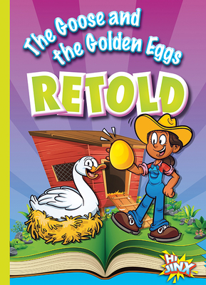 The Goose and the Golden Eggs Retold - Braun, Eric
