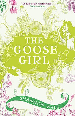 The Goose Girl - Hale, Shannon