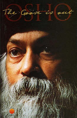 The Goose is Out - Osho
