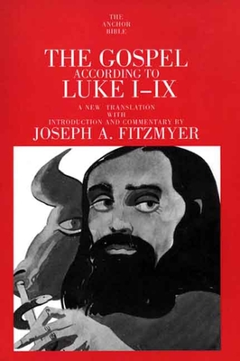 The Gospel According to Luke I-IX - Fitzmyer, Joseph A