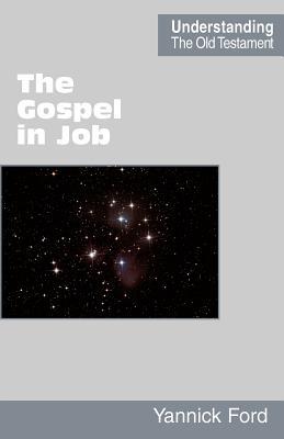 The Gospel in Job - Ford, Yannick