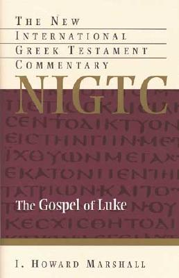 The Gospel of Luke - Marshall, I Howard, Professor, PhD