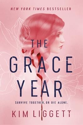 The Grace Year - Liggett, Kim