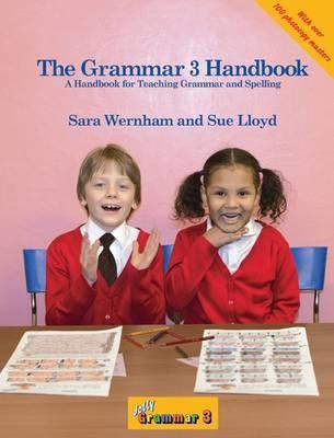 The Grammar 3 Handbook: in Precursive Letters (BE) - Wernham, Sara, and Lloyd, Sue, and Stephen, Lib (Illustrator)