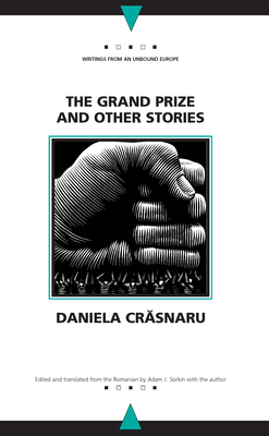 The Grand Prize and Other Stories - Crasnaru, Daniela